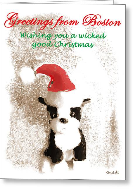 Boston Terrier Greeting Cards Greeting Cards - Greetings from Boston- Christmas Card Greeting Card by SL Guidi