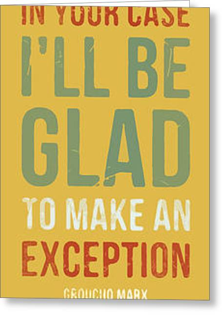 Lanscape Greeting Cards - Groucho Marx quote - I never forget a face Greeting Card by Pablo Franchi