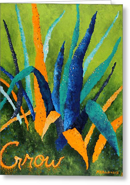 With Text Greeting Cards - Grow 1 Greeting Card by Michelle Boudreaux