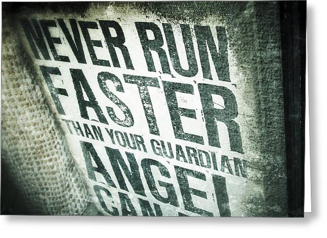 Than Greeting Cards - Guardian Angel - quotation text photography Greeting Card by Marianna Mills