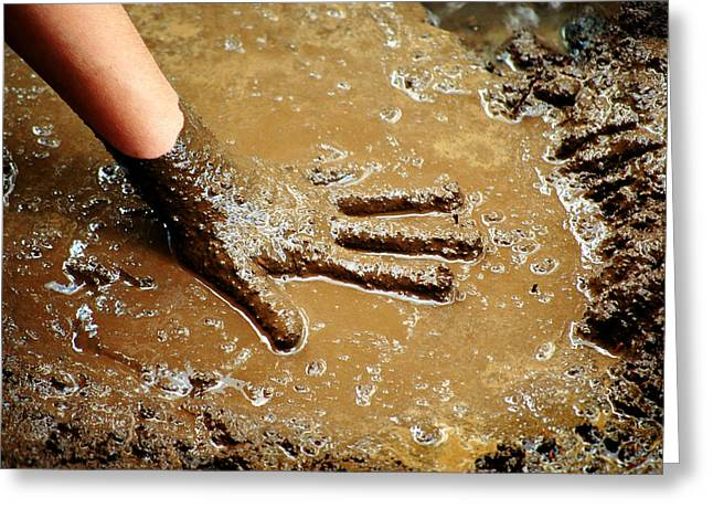 Sticky Fingers Greeting Cards - Hand in Mud Greeting Card by Lane Erickson