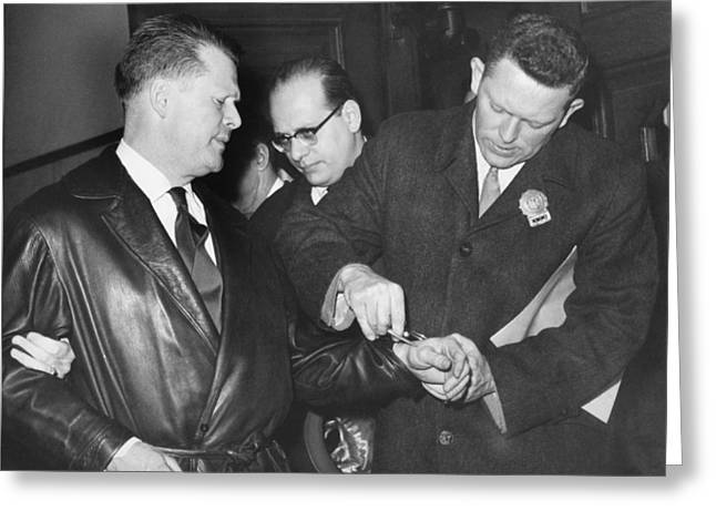 Only Mid Adult Men Greeting Cards - Handcuffs For Jimmy Hoffa Greeting Card by Underwood Archives
