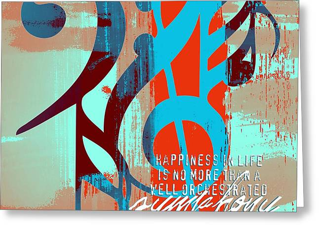 Happiness Quotes Greeting Cards - Happiness Symphony Greeting Card by Brandi Fitzgerald