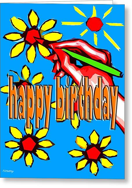 Celebration Art Print Greeting Cards - Happy Birthday 36 Greeting Card by Patrick J Murphy