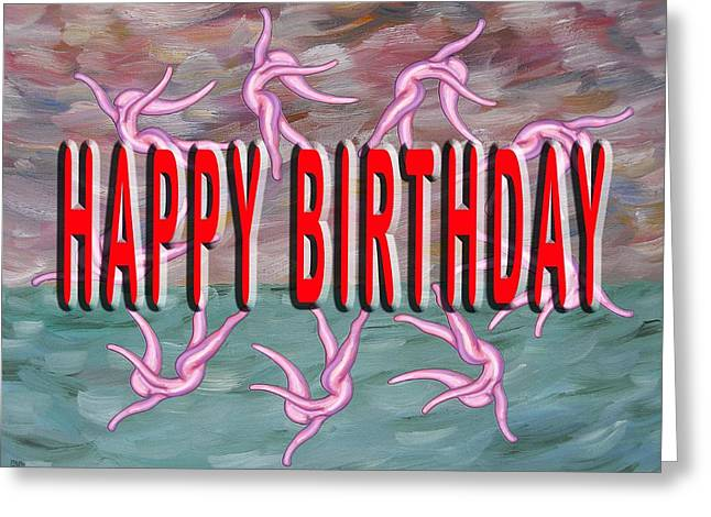 Celebration Art Print Greeting Cards - Happy Birthday 54 Greeting Card by Patrick J Murphy
