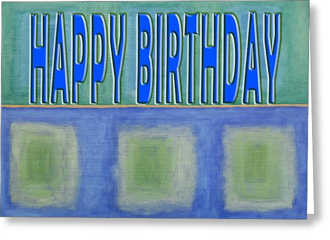 Celebration Art Print Greeting Cards - Happy Birthday 67 Greeting Card by Patrick J Murphy