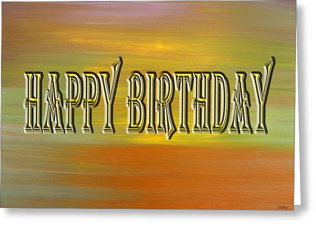 Celebration Art Print Greeting Cards - Happy Birthday 73 Greeting Card by Patrick J Murphy