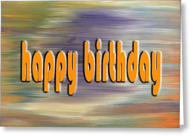 Celebration Art Print Greeting Cards - Happy Birthday 74 Greeting Card by Patrick J Murphy