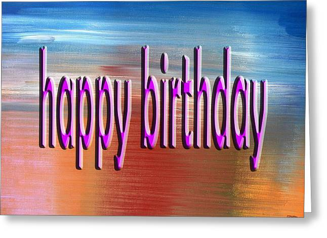Celebration Art Print Greeting Cards - Happy Birthday 75 Greeting Card by Patrick J Murphy