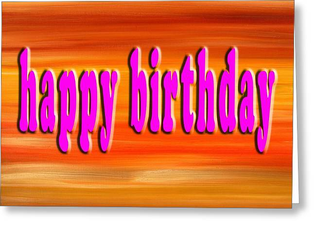 Celebration Art Print Greeting Cards - Happy Birthday 78 Greeting Card by Patrick J Murphy