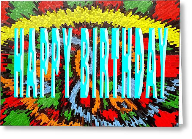 Celebration Art Print Greeting Cards - Happy Birthday 87 Greeting Card by Patrick J Murphy
