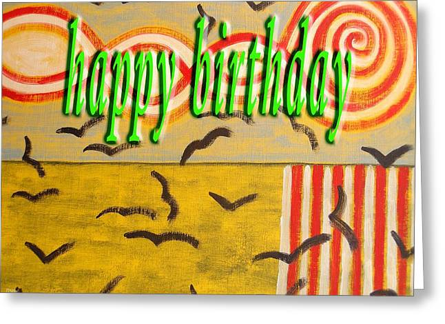 Celebration Art Print Greeting Cards - Happy Birthday 94 Greeting Card by Patrick J Murphy