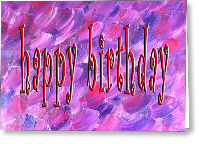 Celebration Art Print Greeting Cards - Happy Birthday 95 Greeting Card by Patrick J Murphy