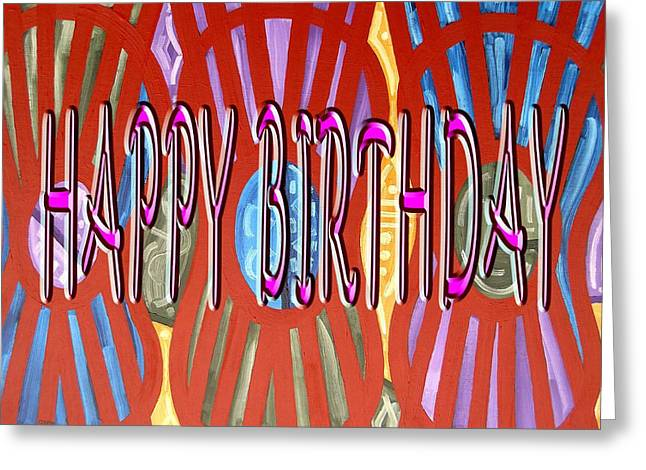 Celebration Art Print Greeting Cards - Happy Birthday 98 Greeting Card by Patrick J Murphy