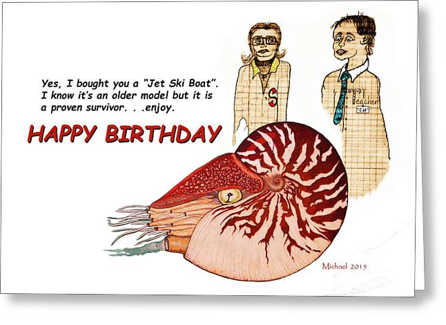 Best Sellers -  - Wishes Greeting Cards - Happy Birthday Nautilus Card Greeting Card by Michael Shone SR