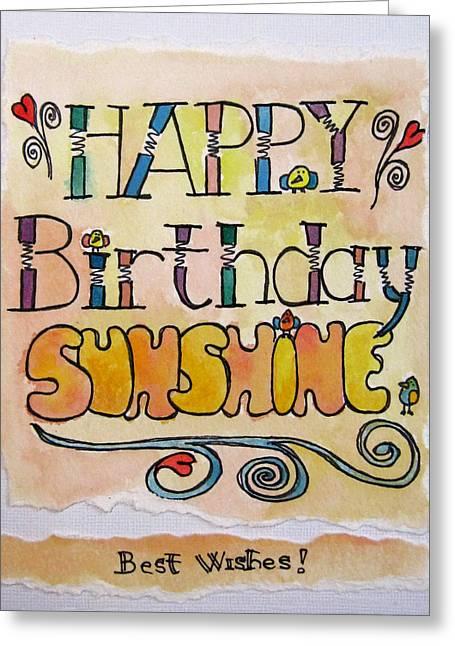Robie Benve Greeting Cards - Happy Birthday Sunshine Greeting Card by Robie Benve