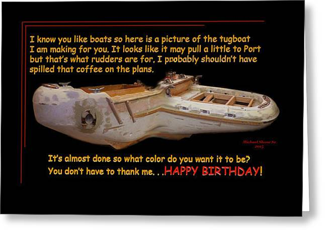 Happy Birthday Tugboat Greeting Card Greeting Card by Michael Shone SR