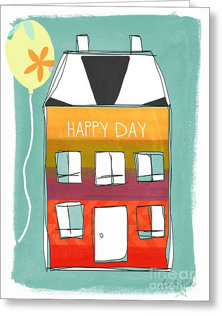 Classroom Greeting Cards - Happy Day Card Greeting Card by Linda Woods
