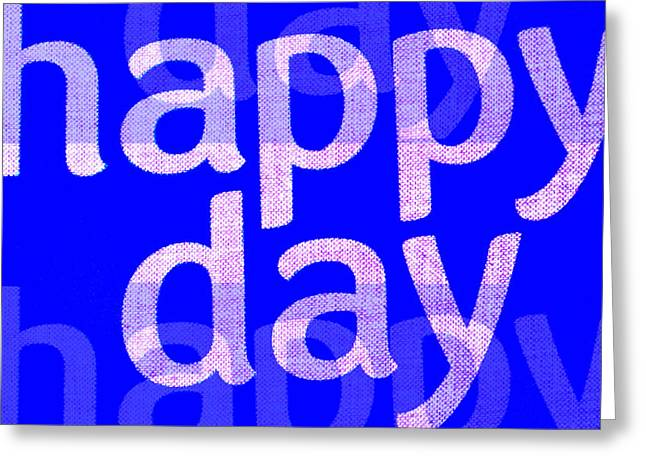 Cocain Greeting Cards - Happy Day One Greeting Card by Sir Josef  Putsche