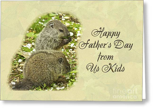 Wildlife Celebration Greeting Cards - Happy Fathers Day Greeting Card - Baby Groundhogs Greeting Card by Mother Nature