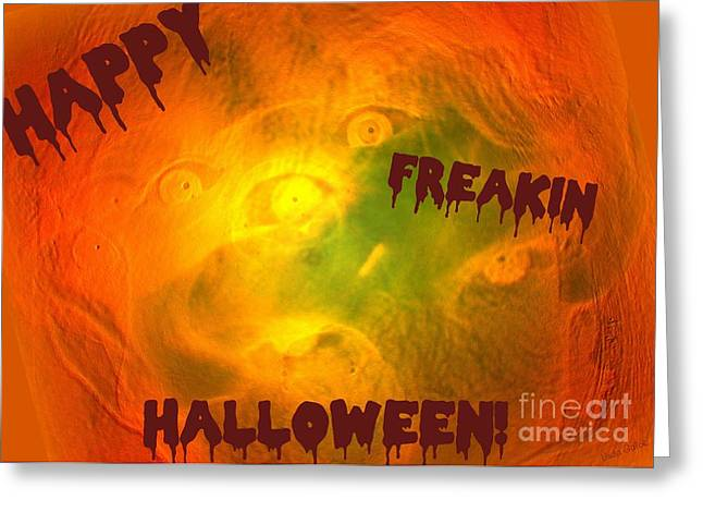 Witches Brew Greeting Cards - Happy Freakin Halloween Greeting Card by Linda Galok