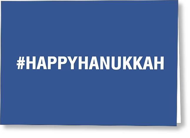 Judaica Greeting Cards - Happy Hanukkah Hastag Greeting Card by Linda Woods