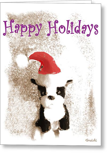 Boston Terrier Greeting Cards Greeting Cards - Happy Holidays- Greeting Card Greeting Card by SL Guidi