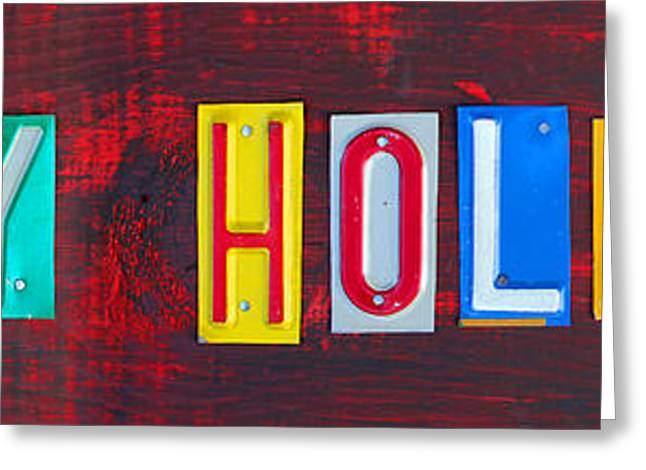 Eve Greeting Cards - Happy Holidays License Plate Art Letter Sign Greeting Card by Design Turnpike