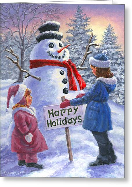 Snowman Greeting Cards - Happy Holidays Greeting Card by Richard De Wolfe