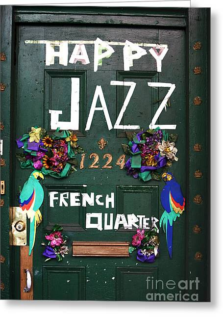 French Quarter Doors Greeting Cards - Happy Jazz Greeting Card by John Rizzuto