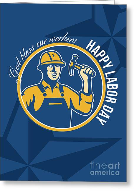Labor Day Greeting Cards - Happy Labor Day Worker Greeting Card Greeting Card by Aloysius Patrimonio