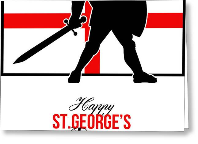 Happy St George Day Stand Tall and Proud Greeting Card Greeting Card by Aloysius Patrimonio
