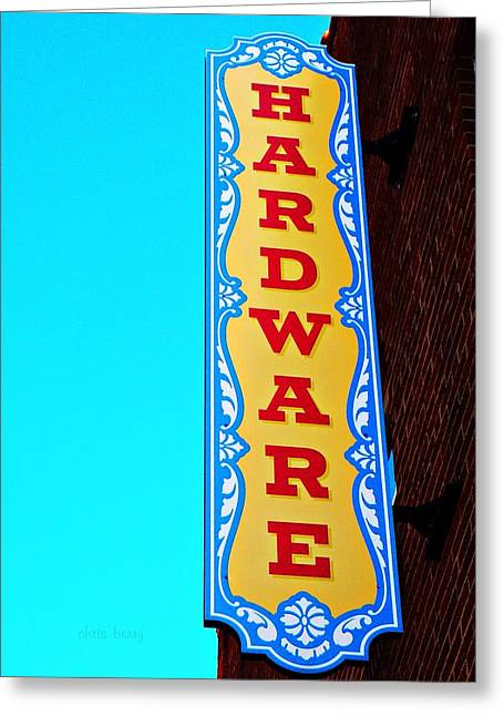 Hardware Greeting Cards - Hardware Store Greeting Card by Chris Berry