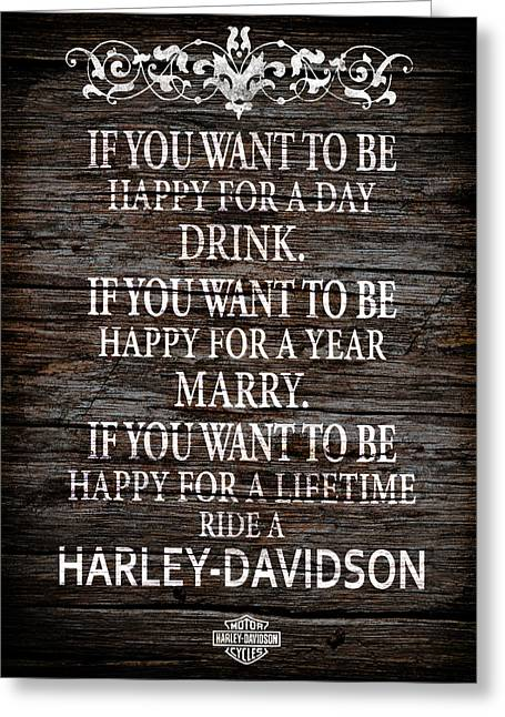 Happy Posters Greeting Cards - Harley-Davidson Be Happy Greeting Card by Mark Rogan