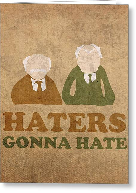 Humor Greeting Cards - Haters Gonna Hate Statler and Waldorf Muppet Humor Greeting Card by Design Turnpike