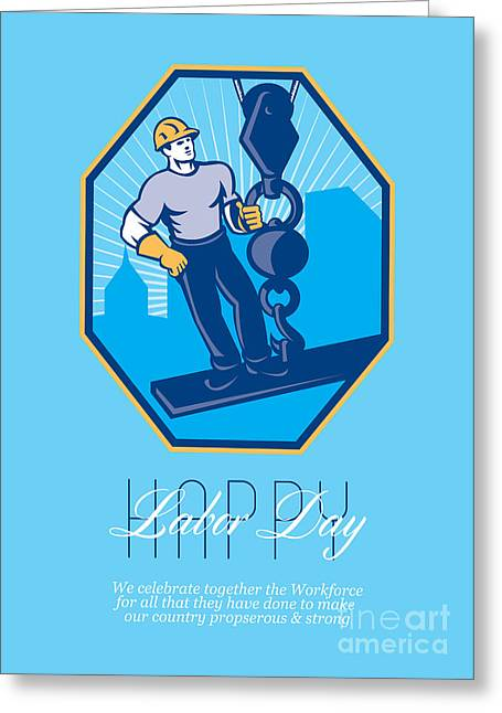 Labor Day Greeting Cards - Have a Great Labor Day Retro Greeting Card Greeting Card by Aloysius Patrimonio