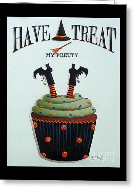 Have A Treat My Pretty Greeting Card by Catherine Holman