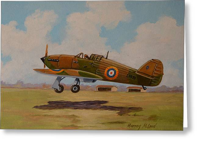 Murray Mcleod Paintings Greeting Cards - Hawker Hurricane Greeting Card by Murray McLeod