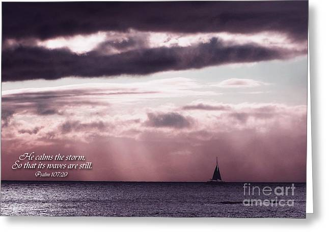 Psalm Of David Greeting Cards - He Brings the Calm Greeting Card by MaryJane Armstrong