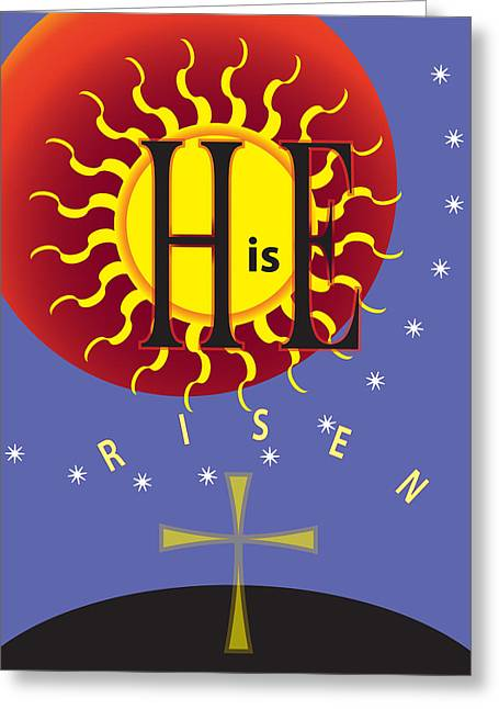 Holy Thursday Greeting Cards - HE Is Risen Greeting Card by Signo Vinces Design