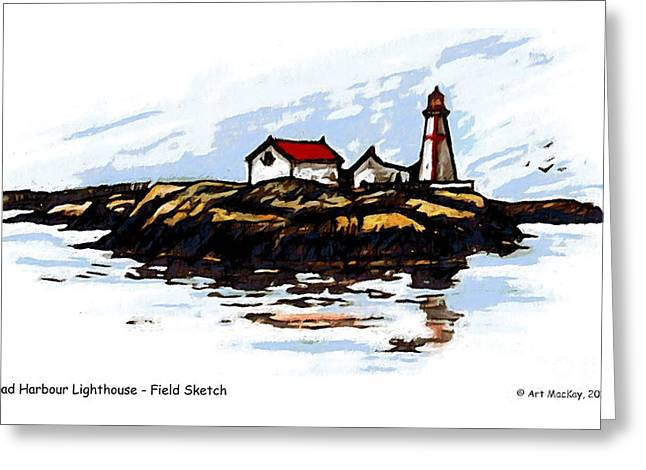 Maine Lighthouses Mixed Media Greeting Cards - Head Harbour Lighthouse - Field Sketch Greeting Card by Art  MacKay