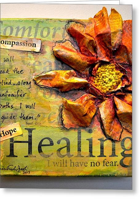 Bible Mixed Media Greeting Cards - Healing from Isaiah 42 Greeting Card by Lisa Fiedler Jaworski