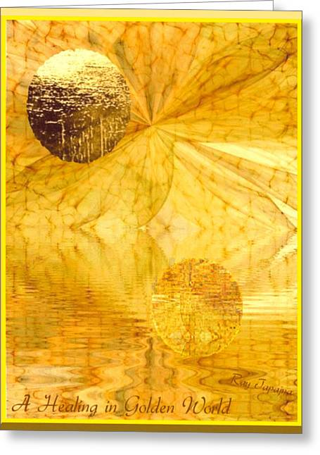 Mental Functions Greeting Cards - Healing In Golden World Greeting Card by Ray Tapajna