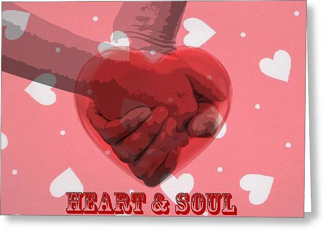 Gestures Mixed Media Greeting Cards - Heart And Soul Greeting Card by Dan Sproul