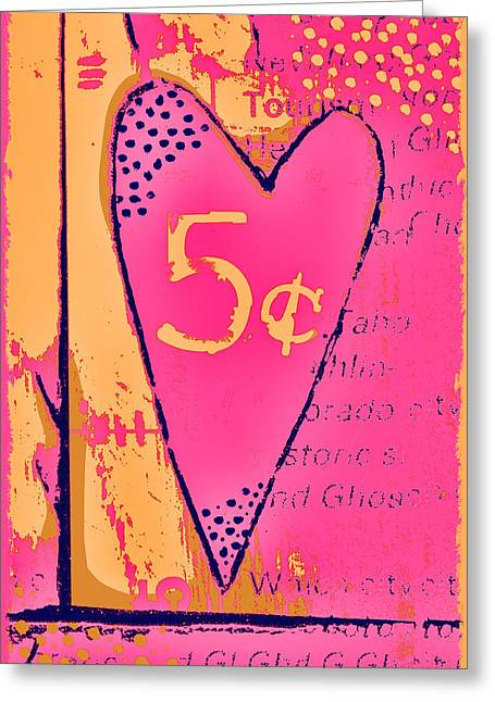 Heart Five Cents Greeting Card by Carol Leigh