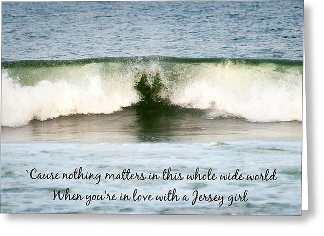 Seaside Heights Photographs Greeting Cards - Heart Wave Seaside NJ Jersey Girl Quote Greeting Card by Terry DeLuco