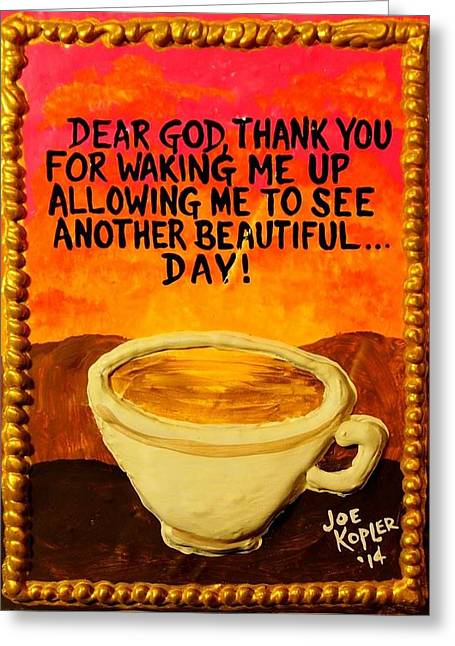 Positive Attitude Mixed Media Greeting Cards - Heavenly Cup of Joe Greeting Card by Joe Kopler