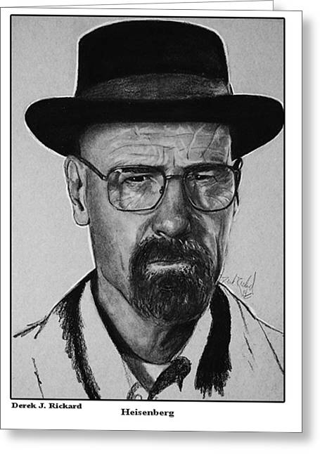 Bad Drawing Greeting Cards - Heisenberg Portrait Print Greeting Card by Derek Rickard