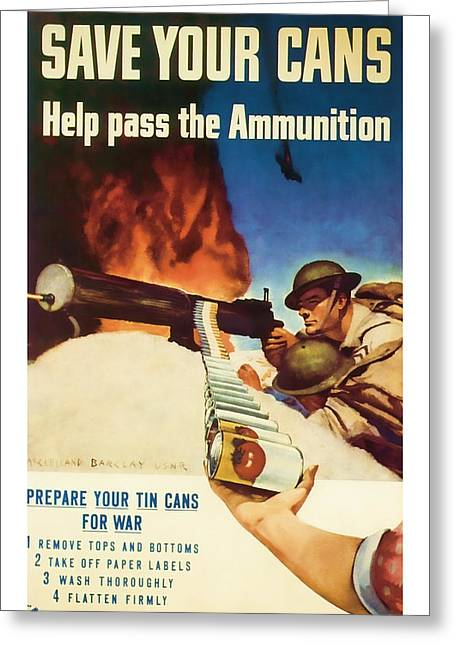 Patrotic Greeting Cards - Help Pass The Ammunition - World War 2 Art Greeting Card by Presented By American Classic Art