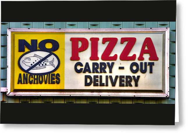Heroes Of The Pizza Universe No. 1 - No Anchovies Pizza - Taneytown Carroll County Md Greeting Card by Michael Mazaika